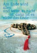 Cover-Bild zu Weisheits-Postkarte: Am Ende wird alles gut und wenn es nicht gut ist, dann ist es nicht das Ende von ZintenZ