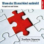 Cover-Bild zu Wenn das Wunschkind ausbleibt (Audio Download) von Lenzen-Schulte, Martina