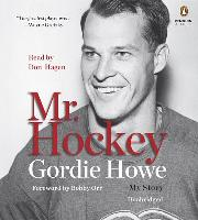 Cover-Bild zu Howe, Gordie: Mr. Hockey