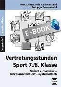 Cover-Bild zu Vertretungsstunden Sport 7./8. Klasse (eBook) von Zakrzewski, Anna