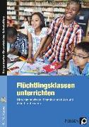 Cover-Bild zu Flüchtlingsklassen unterrichten - Sekundarstufe von Krumwiede-Steiner, Franziska
