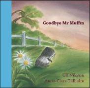 Cover-Bild zu Nilsson, Ulf: Goodbye Mr. Muffin