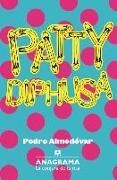 Cover-Bild zu Almodovar, Pedro: Patty Diphusa