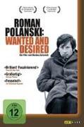 Cover-Bild zu Bini, Joe: Roman Polanski: Wanted and Desired