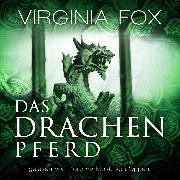 Cover-Bild zu Das Drachenpferd (Audio Download) von Fox, Virginia
