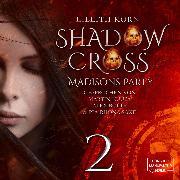 Cover-Bild zu Madisons Party - Shadowcross, (ungekürzt) (Audio Download) von Korn, Lillith