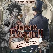Cover-Bild zu Erasmus Emmerich & die Maskerade der Madame Mallarmé - Erasmus Emmerich, (ungekürzt) (Audio Download) von Bode, Katharina Fiona