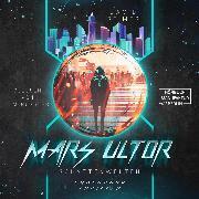 Cover-Bild zu Schattenwelten - Mars Ultor, (ungekürzt) (Audio Download) von Reimer, David