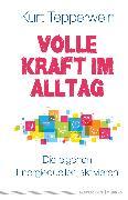 Cover-Bild zu Tepperwein, Kurt: Volle Kraft im Alltag (eBook)