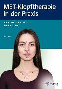 Cover-Bild zu MET-Klopftherapie in der Praxis (eBook) von Franke, Rainer-Michael