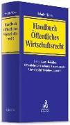 Cover-Bild zu Handbuch Öffentliches Wirtschaftsrecht von Schulte, Martin (Hrsg.)