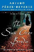 Cover-Bild zu Perez-Reverte, Arturo: The Sun Over Breda (eBook)