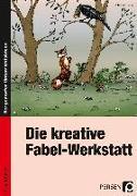 Cover-Bild zu Hoffmann, Ute: Die kreative Fabel-Werkstatt