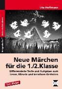 Cover-Bild zu Hoffmann, Ute: Neue Märchen für die 1./2. Klasse