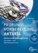 Cover-Bild zu Aden, Patricia: Prüfungsvorbereitung aktuell - Medizinische Fachangestellte