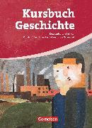 Cover-Bild zu Berg, Rudolf: Kursbuch Geschichte, Sachsen, Von der Industriellen Revolution bis zur Gegenwart, Schülerbuch