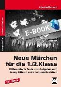 Cover-Bild zu Hoffmann, Ute: Neue Märchen für die 1./2. Klasse (eBook)