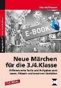 Cover-Bild zu Hoffmann, Ute: Neue Märchen für die 3./4. Klasse (eBook)