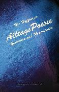 Cover-Bild zu Hoffmann, Ute: AlltagsPoesie (eBook)