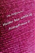 Cover-Bild zu Hoffmann, Ute: Heiter bis wolkig AlltagsPoesie II (eBook)