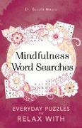 Cover-Bild zu Mindfulness Word Searches von Moore, Gareth