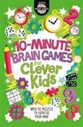 Cover-Bild zu 10-Minute Brain Games for Clever Kids von Moore, Gareth