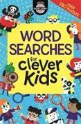 Cover-Bild zu Wordsearches For Clever Kids von Moore, Gareth