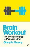 Cover-Bild zu Brain Workout (eBook) von Moore, Gareth
