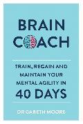 Cover-Bild zu Brain Coach von Moore, Gareth