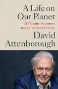 Cover-Bild zu Attenborough, Sir David: A Life on Our Planet (eBook)