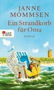 Cover-Bild zu Mommsen, Janne: Ein Strandkorb für Oma (eBook)