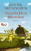Cover-Bild zu Mommsen, Janne: Oma ihr klein Häuschen (eBook)