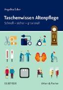 Cover-Bild zu Taschenwissen Altenpflege (eBook) von Ecker, Angelika
