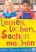 Cover-Bild zu Lernen, lachen, Sachen machen. Mein Vorschulbuch von Bauer-Herland, Gabriele