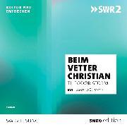 Cover-Bild zu Beim Vetter Christian (Audio Download) von Storm, Theodor
