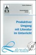 Cover-Bild zu Produktiver Umgang mit Literatur im Unterricht von Waldmann, Günter