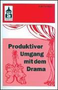 Cover-Bild zu Produktiver Umgang mit dem Drama von Waldmann, Günter