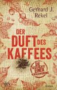 Cover-Bild zu Der Duft des Kaffees (eBook) von Rekel, Gerhard J.