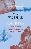 Cover-Bild zu Von Weimar nach Amerika (eBook) von Soboczynski, Adam (Hrsg.)