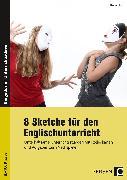 Cover-Bild zu 8 Sketche für den Englischunterricht von Hoof, Hanna