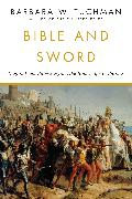 Cover-Bild zu Tuchman, Barbara W.: Bible and Sword