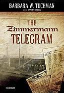 Cover-Bild zu Tuchman, Barbara W.: The Zimmermann Telegram