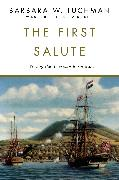 Cover-Bild zu Tuchman, Barbara W.: The First Salute (eBook)