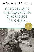 Cover-Bild zu Tuchman, Barbara W.: Stilwell and the American Experience in China (eBook)