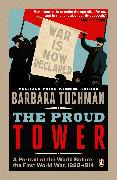 Cover-Bild zu Tuchman, Barbara: The Proud Tower (eBook)