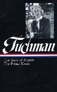 Cover-Bild zu Tuchman, Barbara W.: Barbara W. Tuchman: The Guns of August, The Proud Tower (LOA #222)