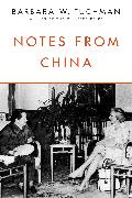 Cover-Bild zu Tuchman, Barbara W.: Notes from China