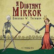 Cover-Bild zu Tuchman, Barbara W.: A Distant Mirror: The Calamitous 14th Century