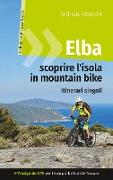 Cover-Bild zu Elba - scoprire l'isola in mountain bike von Albrecht, Andreas