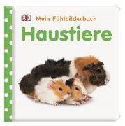 Cover-Bild zu Jaekel, Franziska: Mein Fühlbilderbuch. Haustiere